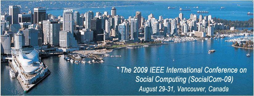 Conference: Social Computing 2009 In Vancouver, B.C. August 29-31