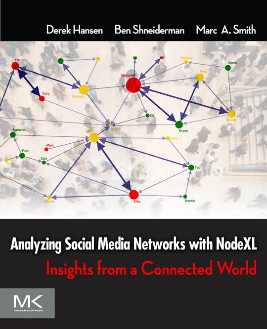 2010 – Book – Analyzing Social Media Networks With NodeXL Cover