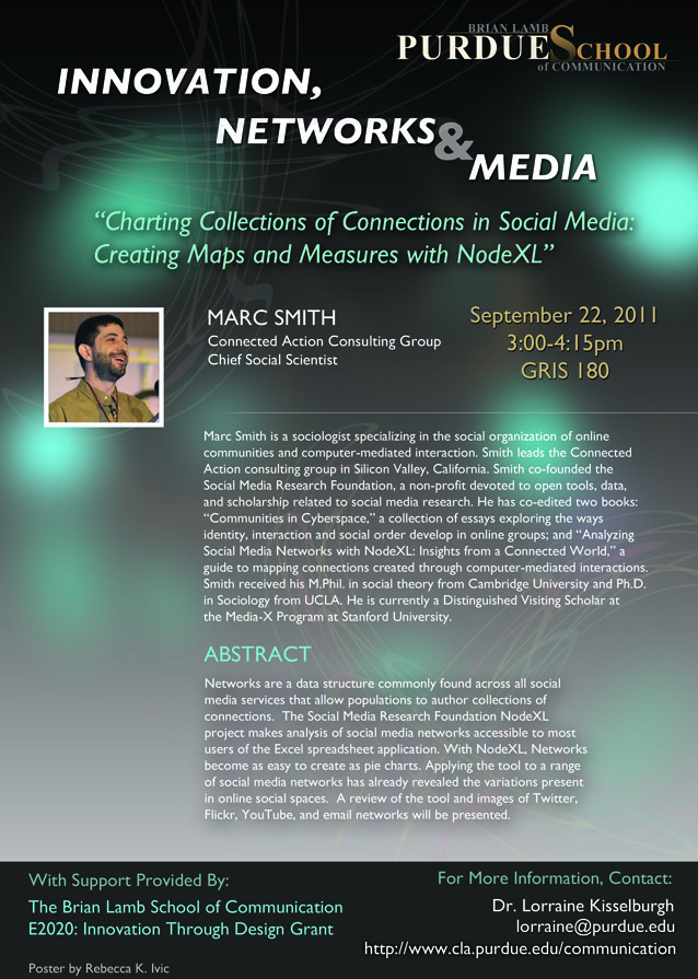 September 22-23, 2011: Purdue University – Lecture On Social Media Networks